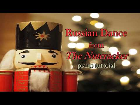 Russian Dance from The Nutcracker: piano tutorial with free sheet music