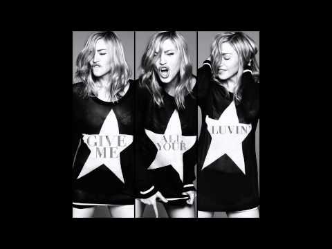 Madonna - Give Me All Your Luvin' [Feat. Nicki Minaj & M.I.A] (Demolition Crew Remix)