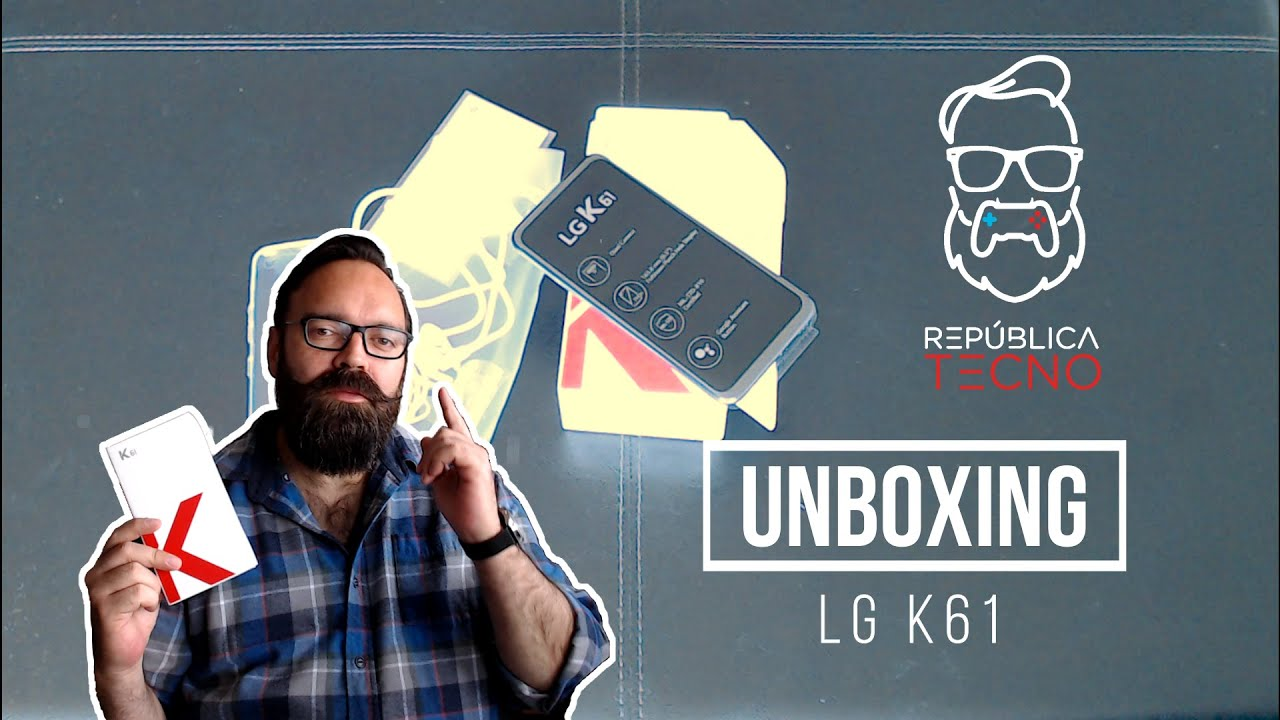 Unboxing: Analizamos al LG K61