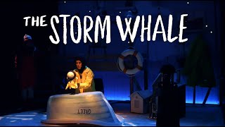 The Storm Whale Trailer - York Theatre Royal
