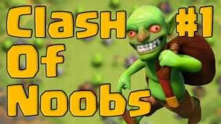 [INEDIT] - Clash Of Noobs #1 - Clash Of Clans