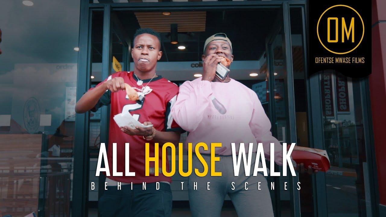 All House Walk ft. Fash Ngobese & TaFire (Music Video) | Behind the Scenes