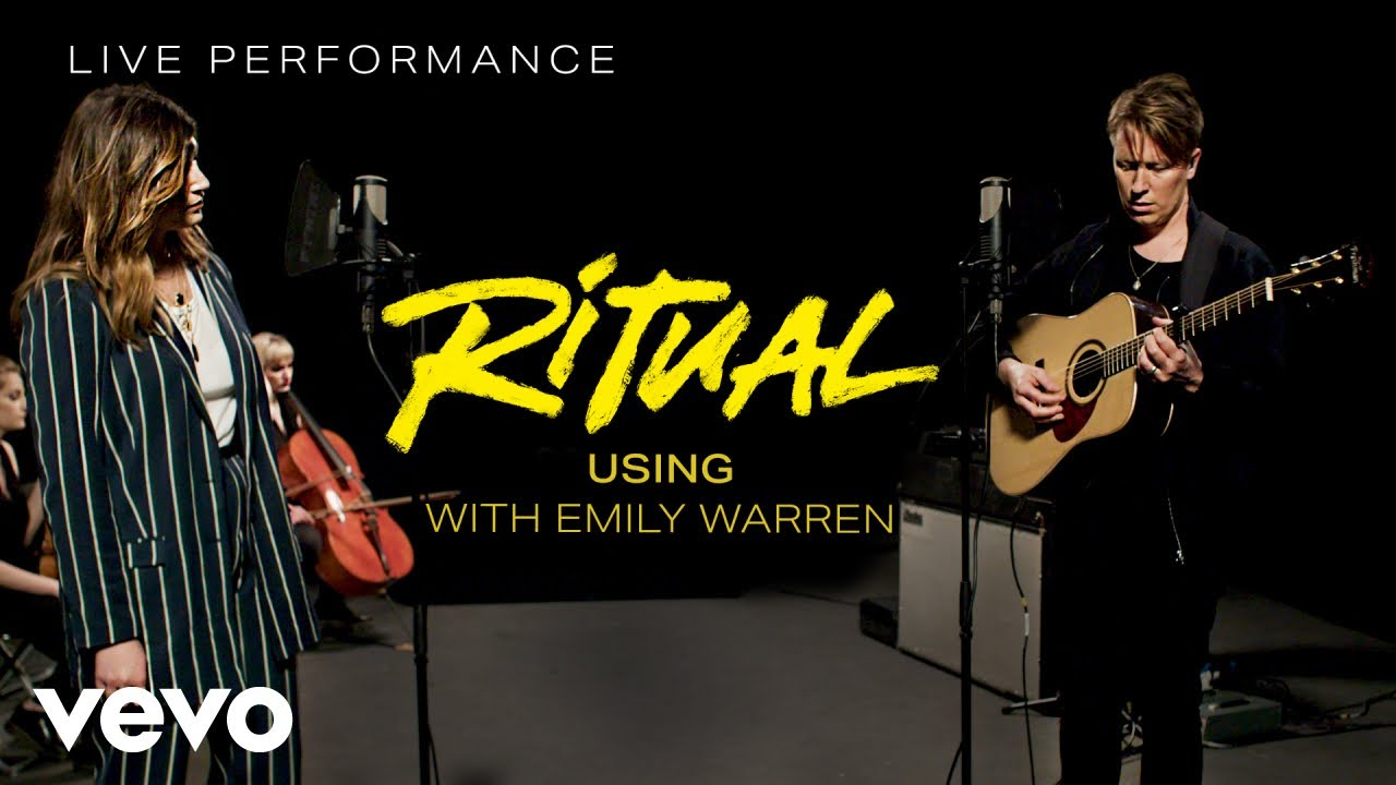 Ritual - Using with Emily Warren  - Live Performance | Vevo