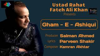 Gambar cover Gham-E- Ashiqui by Rahat Fateh Ali Khan Dated 25-07-2020 3.5K Views