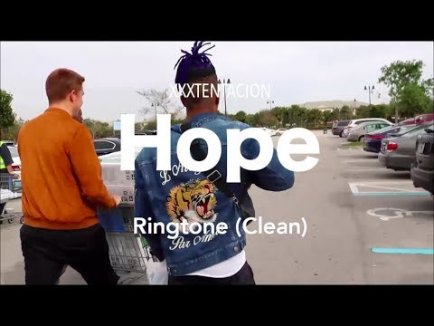 XXXTENTACION - Hope Ringtone (Clean)