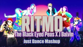 Ritmo - J Balvin x The Black Eyed Peas [Just Dance Fanmade Mashup]