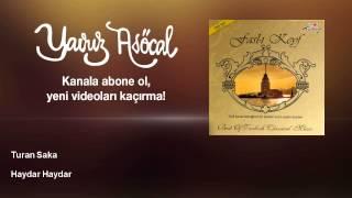 Turan Saka - Haydar Haydar