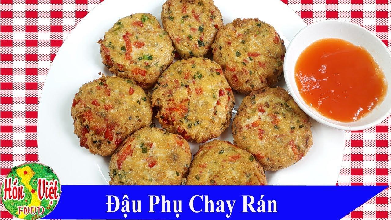 ✅ ĐẬU PHỤ CHAY RÁN Sự Lựa Chọn Tuyệt Vời Cho Bữa Ăn Chay   Hồn Việt Food