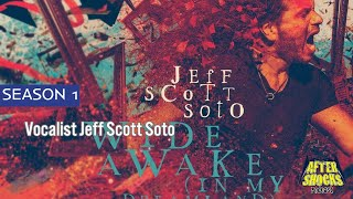 Jeff Scott Soto – Wide Awake In My Dreamland – The Aftershocks Interview