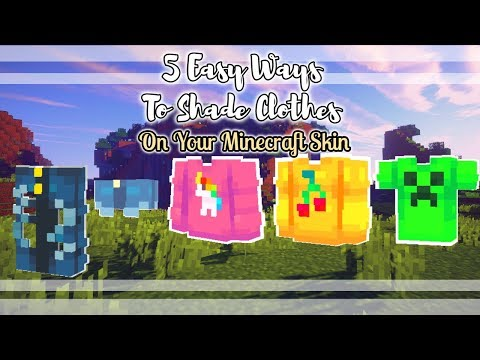 5 WAYS TO SHADE CLOTHES ON YOUR MiNECRAFT SKIN!| Tutorial