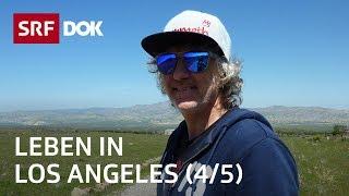 Schweizer in Los Angeles (4/5)   Abenteuer USA   Doku   SRF DOK
