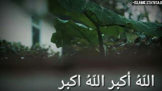 Eid Takbeer ll Islamic Status ll Naat Status HD