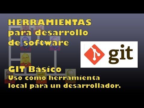 HERRAMIENTAS SOFTWARE - Git Básico para uso local