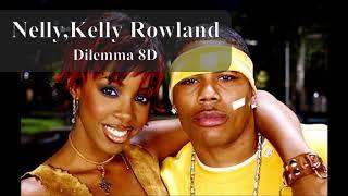 Nelly ft. Kelly Rowland - Dilemma 8D