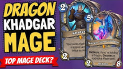 KHADGAR STILL BROKEN!! Is Dragon Hand Mage the Top New Mage Deck? | Descent of Dragons | Hearthstone