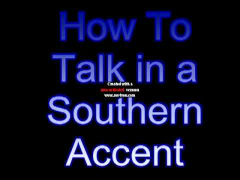 How To Talk With A Southern Accent YouTube - Southern accents in the us map