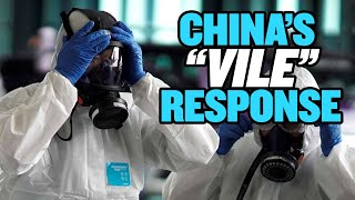 "China's ""Extremely Vile"" Response to Novel Coronavirus"
