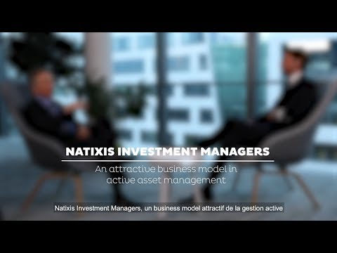 Natixis Investment Managers: an attractive business model in active asset management