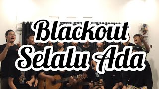Blackout - Selalu Ada ( Scalavacoustic Cover )