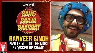 Bittoo Sharma - Ranveer Singh invites you to the most Fucked up shaadi of the season.