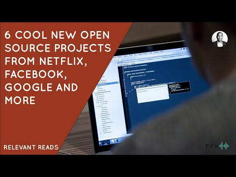 6 Cool New Open Source Projects from Netflix, Facebook, Google, and More | 2019