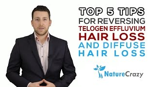 Top 5 Tips for reversing Telogen Effluvium Hair Loss and diffuse hair loss