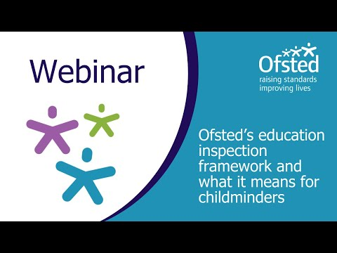 Ofsted's Education Inspection Framework And What It Means For Childminders