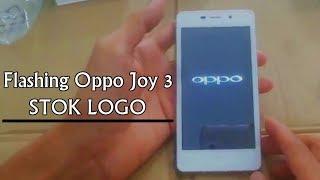 Cara Mengatasi Oppo Joy 3 Mati, Stok Logo, Hardbrick, Bootloop