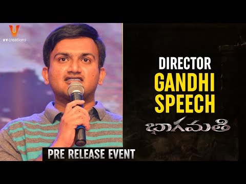 Director Gandhi Speech | Bhaagamathie Movie Pre Release Event | Anushka | Unni Mukundan | Thaman S