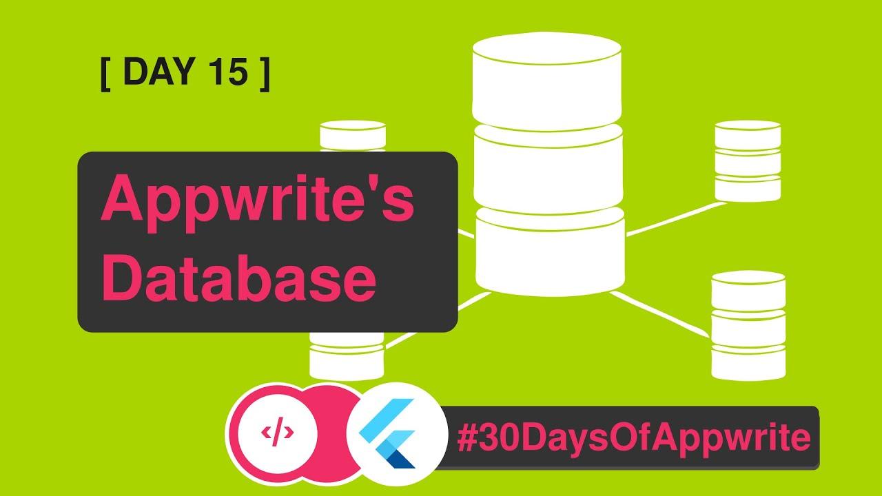 1️⃣5️⃣ #30DaysofAppwrite - Introduction to Appwrite's database