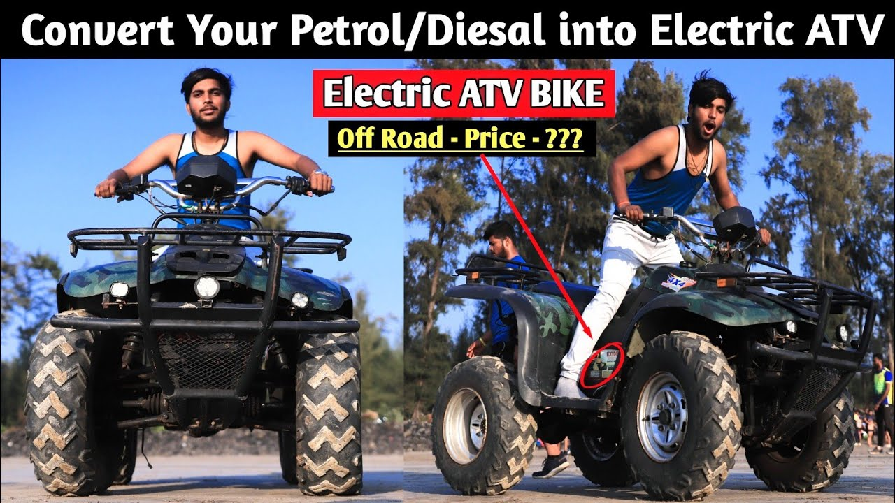 Convert Your petrol/Diesel ATV into Electric ATV