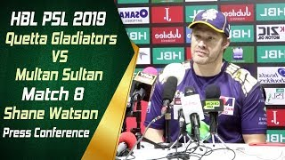 HBL PSL 4 | Match 8 Quetta Gladiators vs Multan Sultan Post Match Press Conference | Shane Watson