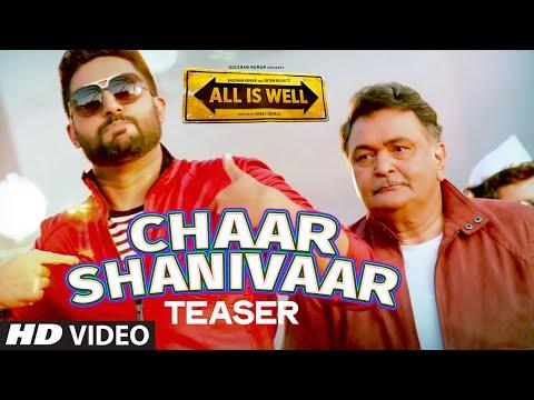 'Chaar Shanivaar' Song TEASER | All Is Well | T-Series