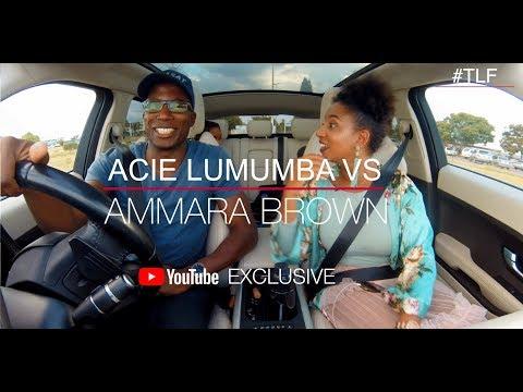 TLFDrive Ep 11 |Ammara Brown meets Acie Lumumba