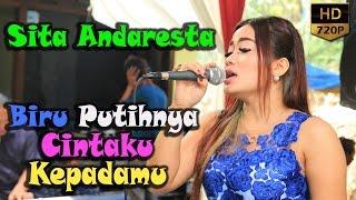 Sita Andaresta - Biru Putihnya Cintaku Kepadamu