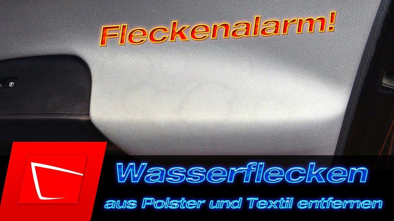 Super Wasserflecken in Polsterflächen entfernen - Innenraumreinigung KP68