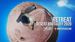 Retreat - FOV 360 VR -  Desert Brutality 2020