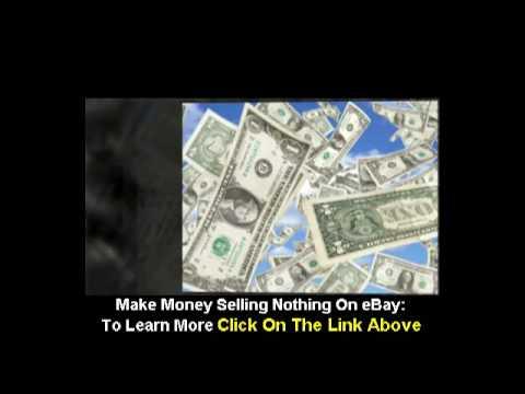 Make Money Selling Nothing On Ebay Ebook Make Money With Ebay Youtube