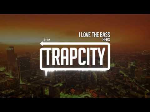 8Er$ - I Love The Bass [JJ REMIX]