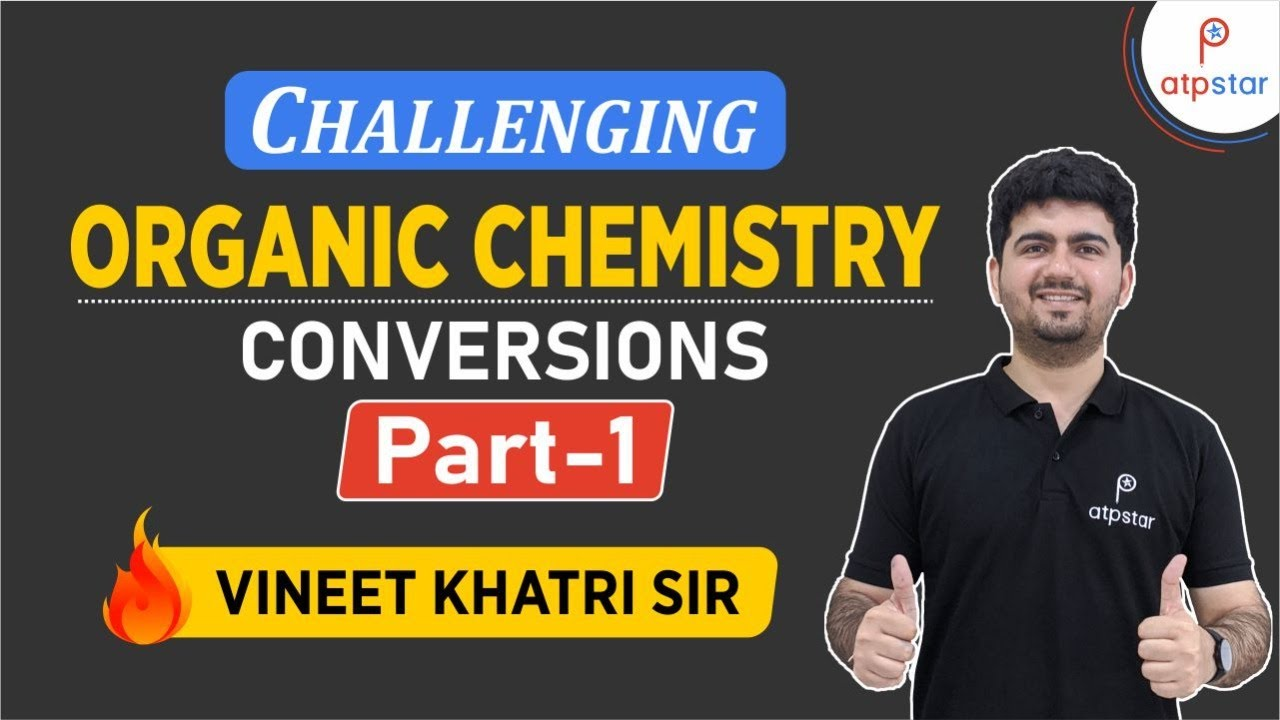 Challenging Organic Chemistry Conversions Part 1 Iit Jee Concepts