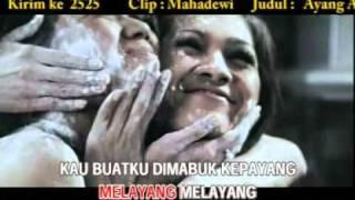 Mahadewi - Ayang Ayangku.DAT