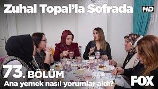 Ana yemek nasıl yorumlar aldı? Zuhal Topal'la Sofrada 73. Bölüm