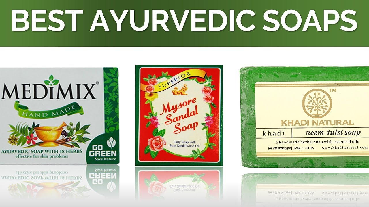 Best ayurvedic soap for skin