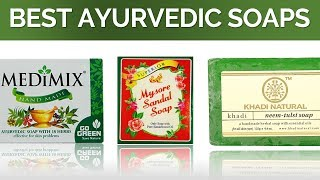 10 Best Ayurvedic Soaps in India with Price | Top Ten Herbal Soaps in the Market | 2017