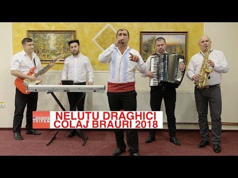 Nelutu Draghici - Colaj Brauri 2018