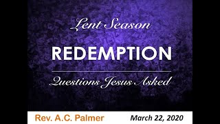 Question Jesus Asked Redemption