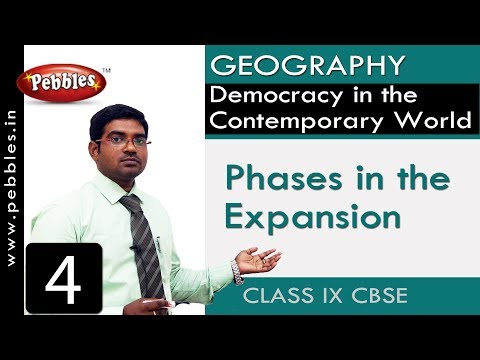 Phases in the Expansion : Democracy in the Contemporary World | Social Science | Class 9 CBSE