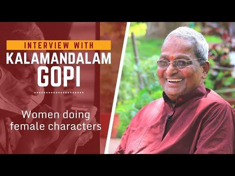 Kalamandalam Gopi on woman doing female characters