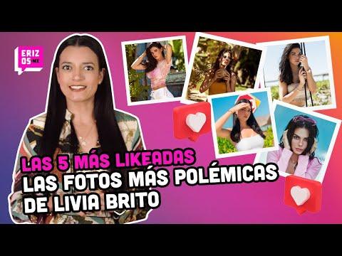 Livia Brito y sus fotos más polémicas | Las 5 más likeadas
