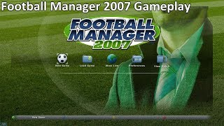 Gameplay Football Manager 2007 FM 2007 Full Games
